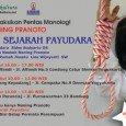 Pentas Monolog berlangsung di Yogya dan Bandung. 17 April 2010, 15.00-17.00 wib, Toko Buku TOGAMAS , Condong Catur 18 April 2010, 10.00 -12.00 wib, Penerbit Kanisius, Yogyakarta 24 April 2010, […]